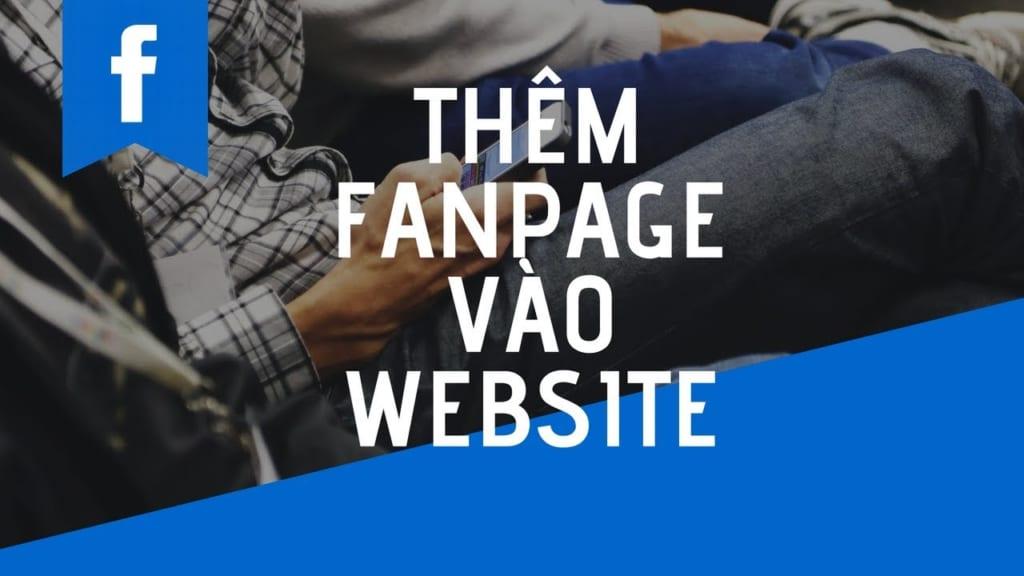 Cách Thêm Fanpage vào website