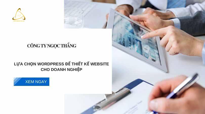 Doanh nghiệp lựa chọn thiết kế web wordpress
